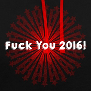 Fuck You 2016 - Contrast Colour Hoodie