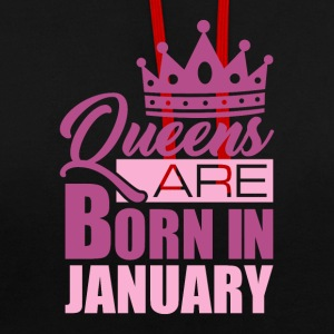 QUEENS ARE BORN IN JANUARY - Kontrast-Hoodie