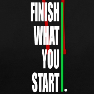 Finish what yout start - Contrast Colour Hoodie