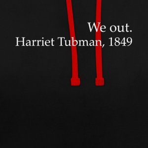 Vi Out Harriet Tubman Black History - Kontrast-hettegenser