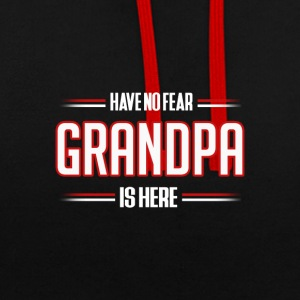 Have No Fear Grandpa is Here Funny Grandpa Shirt - Contrast Colour Hoodie