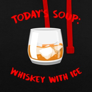 Whiskey - Today´s Soup: Whiskey with Ice - Kontrast-Hoodie