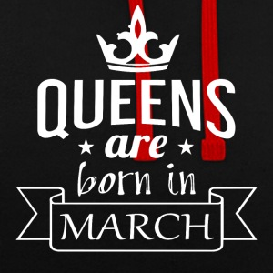 Queens are born in March - Contrast Colour Hoodie