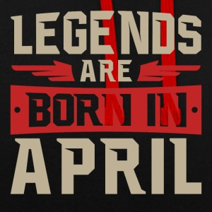 Legends are born in April - Kontrast-Hoodie