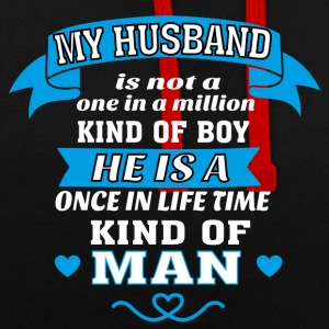 My Husband is One in Lifetime Kind of MAN - Contrast Colour Hoodie