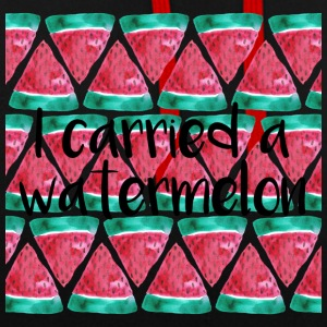 I carried a watermelon - Kontrast-Hoodie