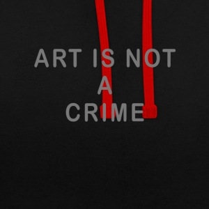 Art is not a crime - Contrast Colour Hoodie