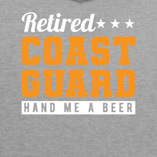 Retired Coast Guard Hand Me A Beer