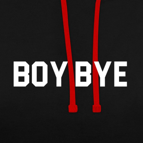 Boy Bye - Contrast Colour Hoodie
