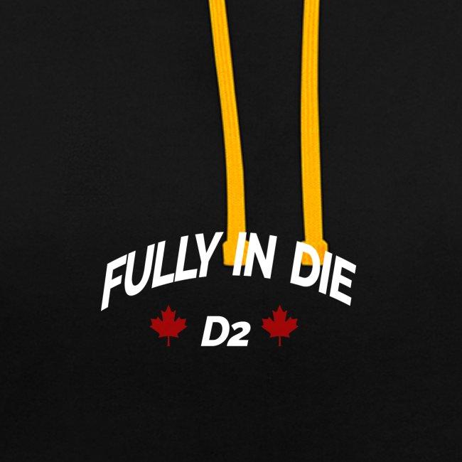 Fully In Die D2 'Quote By Mula B'