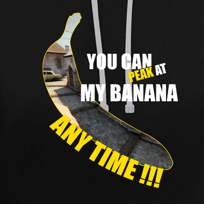 Peak my banana!