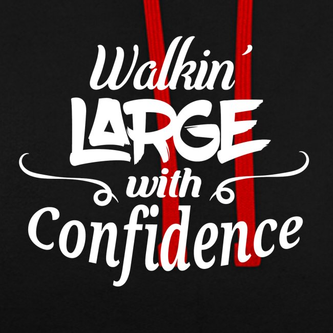 Walkin' Large With Confidence Men's Shirt
