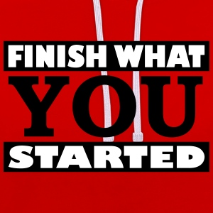 Finish what you started - Contrast Colour Hoodie