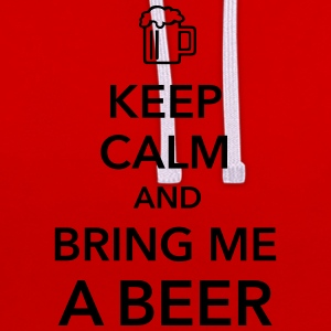 Keep calm and bring me a Beer Biergarten Grillen - Kontrast-Hoodie