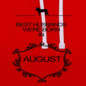 BEST HUSBAND WERE BORN IN AUGUST - Contrast Colour Hoodie