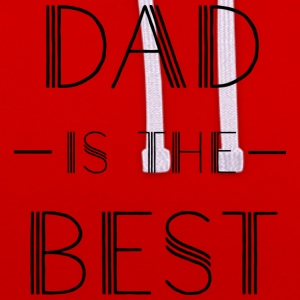 DAD IS THE BEST SHIRT - Kontrast-Hoodie