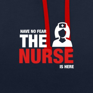 Have No Fear The Nurse Is Here - Contrast Colour Hoodie