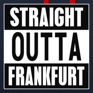 Straight outta Frankfurt - Contrast Colour Hoodie