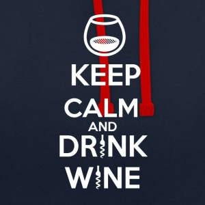 Keep Calm and DRINK WINE - Sweat-shirt contraste