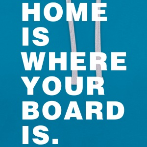 Home is where your board is - Skateboard - Contrast Colour Hoodie