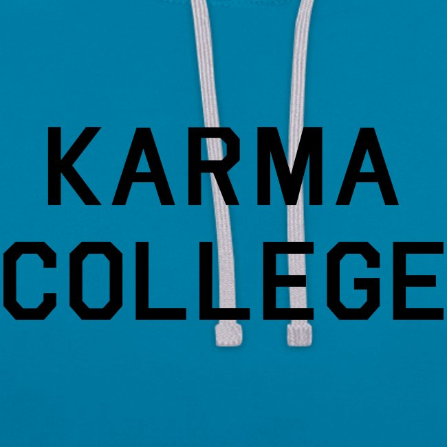 KARMA COLLEGE - Love each other.