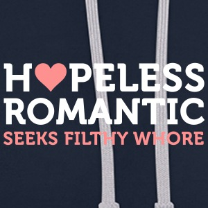 Hopeless Romantic Seeks Whore - Contrast Colour Hoodie