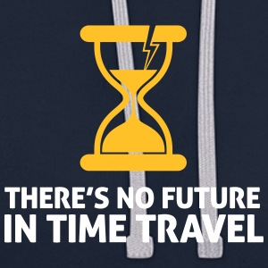 Time Travel Has No Future.But It Has Time! - Contrast Colour Hoodie