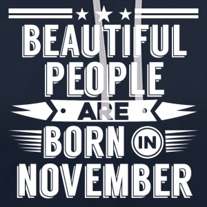 Beatiful people born in November - T-Shirt - Kontrast-Hoodie