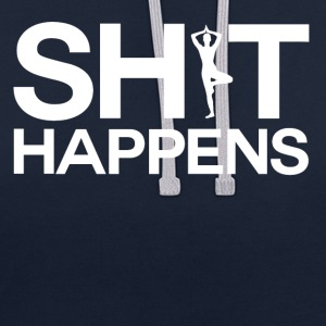 Shit Happens - Yoga - Contrast hoodie