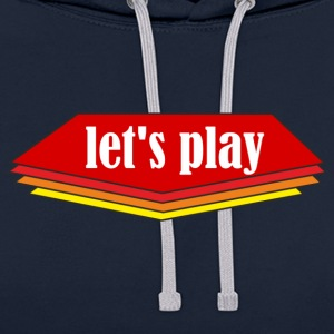 Let ' s play - Contrast Colour Hoodie