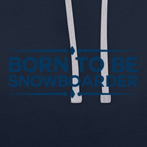 BORN TO BE SNOWBOARDER - BOARDER POWER - Kontrast-Hoodie