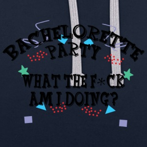 Bachelorette Party Funny - Contrast Colour Hoodie