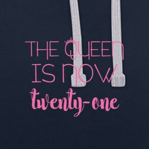 21 Birthday: The Queen is now twenty-one - Contrast Colour Hoodie