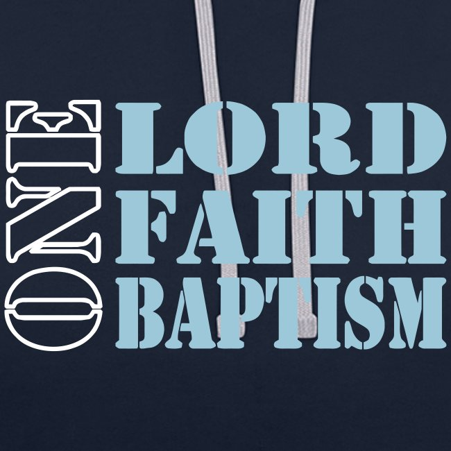 ONE LORD FAITH BAPTISM