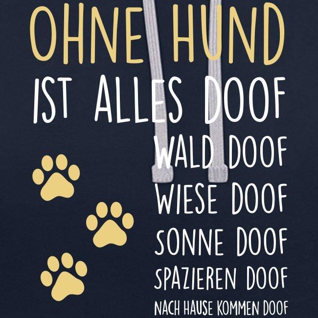 Vorschau: Ohne Hund ist alles doof - Kontrast-Hoodie