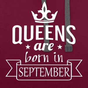 Queens are born in September - Contrast Colour Hoodie