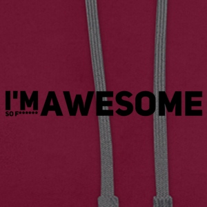 I'm so f * awesome - Contrast Colour Hoodie