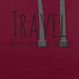 Travel before you run out of time - Contrast Colour Hoodie