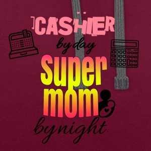Cashier by day super mom by night - Contrast Colour Hoodie