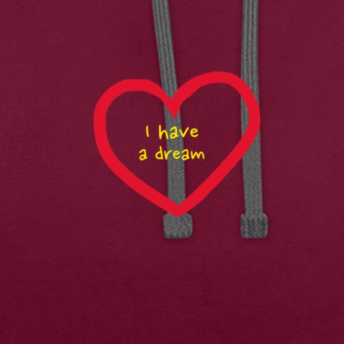 I have A Dream, Print On Demand, Love Heart Symbol - Contrast Colour Hoodie