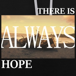 There Is Always Hope - Kontrast-Hoodie