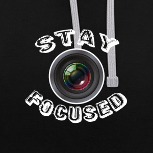 Stay focused camera - Kontrast-Hoodie