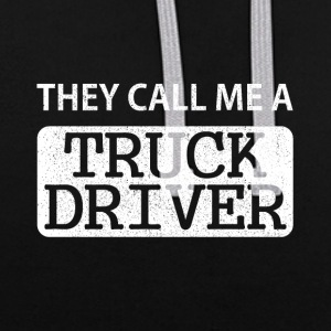 They call me the truck driver - Contrast Colour Hoodie