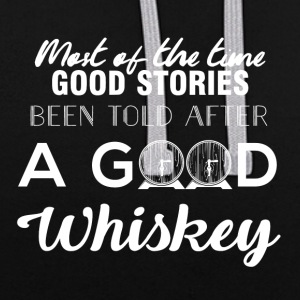 Whiskey - Most of the times good stories... - Kontrast-Hoodie