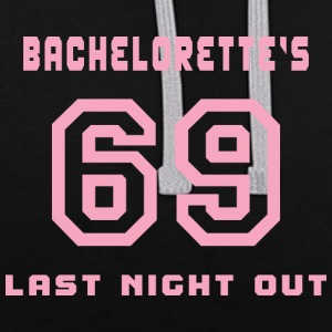 Bachelorette Getting Married 69 Last Night Out - Contrast Colour Hoodie