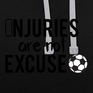 Football: Injuries are not excuse! - Contrast Colour Hoodie