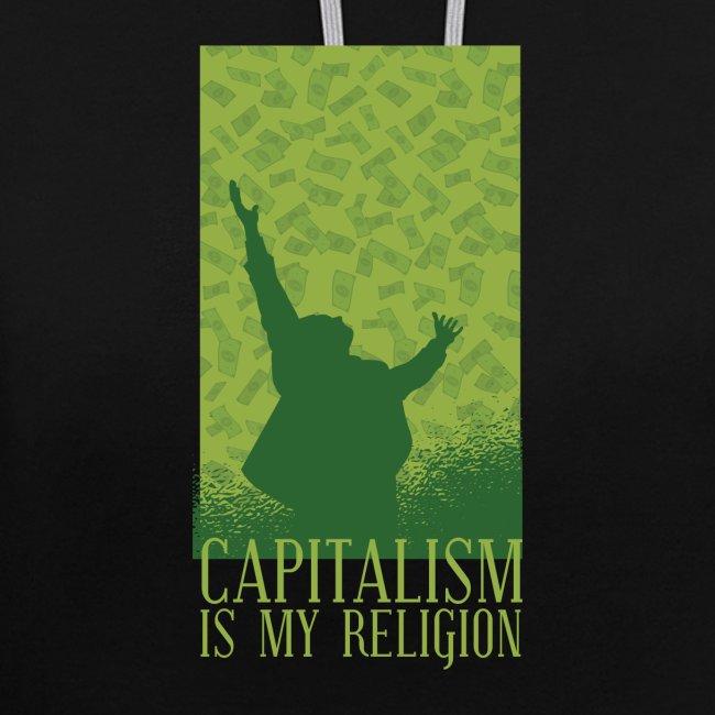 Kapitalismus ist meine Religion.