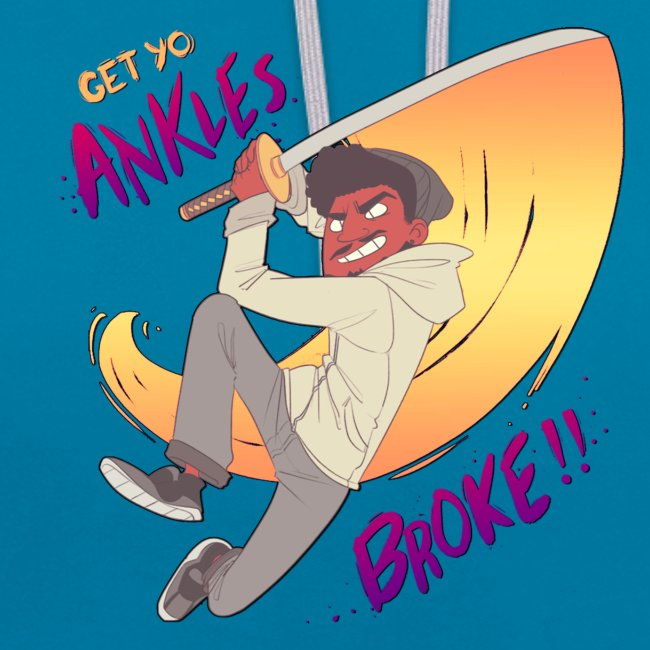 GET YO ANKLES BROKE!!