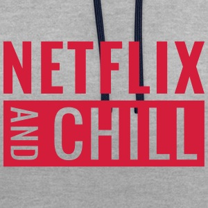 Netflix and chill - Contrast hoodie