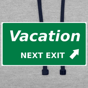 Vacation next Exit - Contrast Colour Hoodie